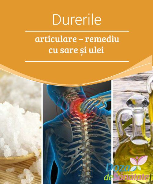 cum sare ajută la durerile articulare)
